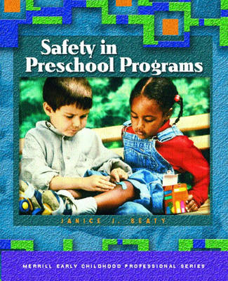 Safety in Preschool Programs (Paperback)