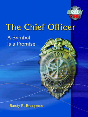 The Chief Officer: A Symbol is a Promise (Paperback)