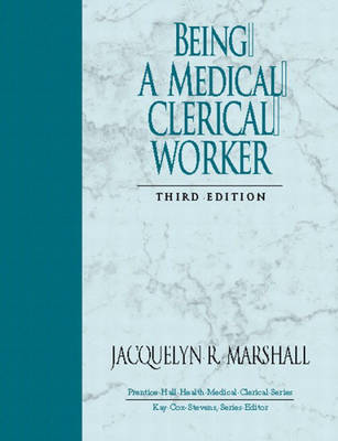 Being a Medical Clerical Worker (Paperback)