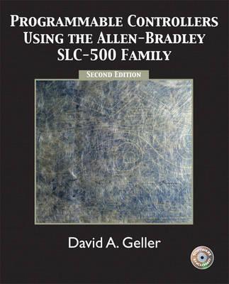 Programmable Controllers Using the Allen-Bradley SlC-500 Family (Hardback)