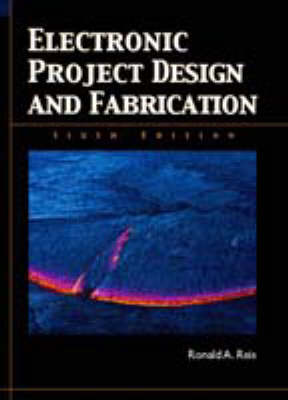 Electronic Project Design and Fabrication (Hardback)