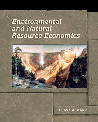 Environmental and Natural Resource Economics (Hardback)