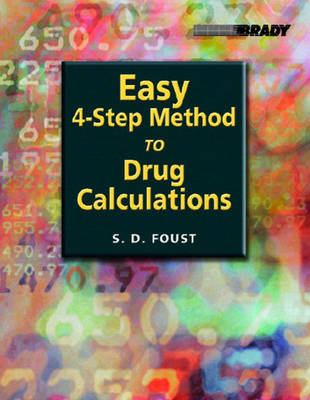 Easy Four-Step Method to Drug Calculations (Paperback)