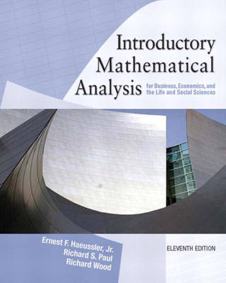 Introductory Mathematical Analysis for Business, Economics and the Life and social Sciences: United States Edition (Hardback)