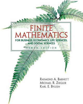 Finite Mathematics for Business Economics, Life Sciences and Social Sciences (Hardback)