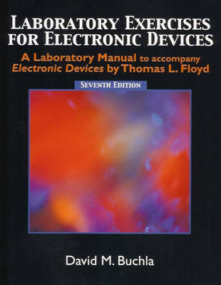 Laboratory Exercises for Electronic Devices - Buchla (Paperback)