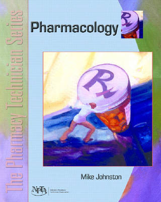 The Pharmacy Technician Series: Pharmacology (Paperback)