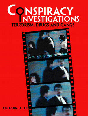 Conspiracy Investigations: Terrorism, Drugs and Gangs (Paperback)