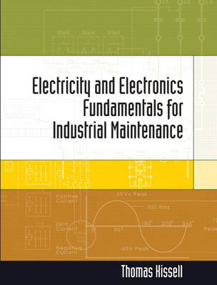 Electricity and Electronics for Industrial Maintenance (Hardback)