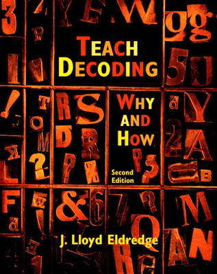 Teach Decoding: Why and How (Paperback)