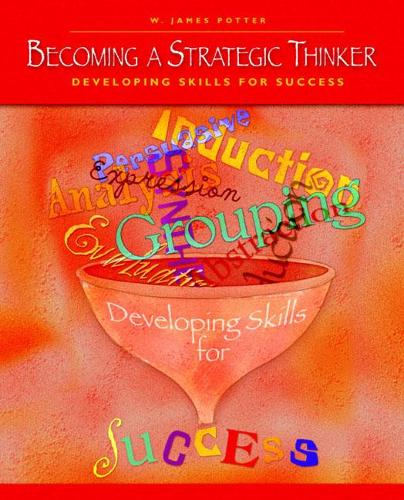 Becoming a Strategic Thinker: Developing Skills for Success (Paperback)