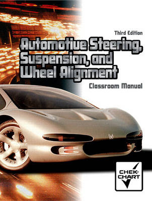 Automotive Steering, Suspension, and Wheel Alignment Package (Paperback)