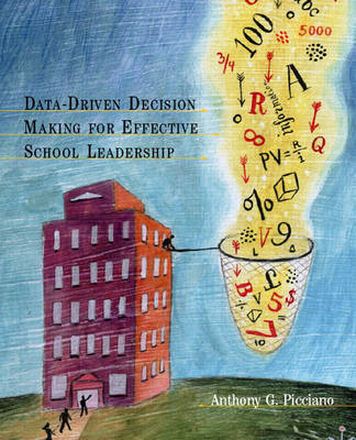 Data-driven Decision Making for Effective School Leaders (Paperback)