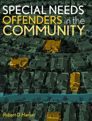 Special Needs Offenders in the Community (Paperback)