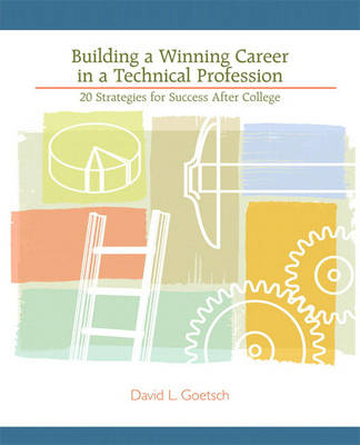 Building a Winning Career in a Technical Profession: 20 Strategies for Success After College (Paperback)