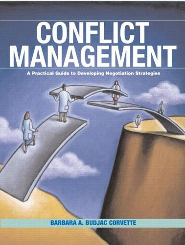 Conflict Management: A Practical Guide to Developing Negotiation Strategies (Paperback)
