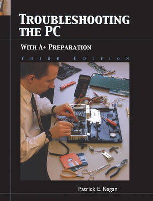 Troubleshooting the PC with A+ Preparation (Paperback)