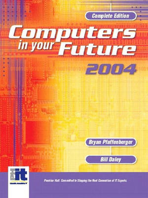 Computers in Your Future 2004, Complete: International Edition (Paperback)