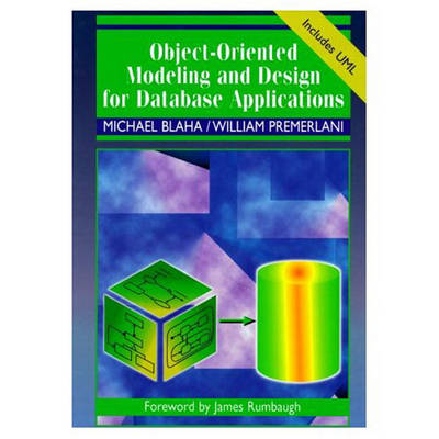 Object-Oriented Modeling and Design for Database Applications (Hardback)