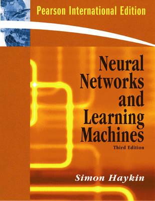 Neural Networks and Learning Machines: International Edition (Paperback)