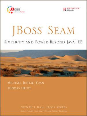 JBoss Seam: Simplicity and Power Beyond Java EE (Paperback)