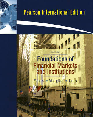 Foundations of Financial Markets and Institutions (Paperback)