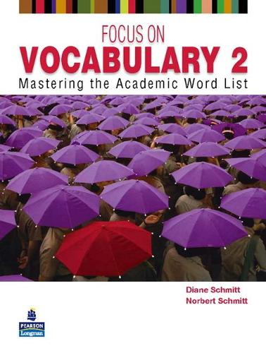 Focus on Vocabulary 2: Mastering the Academic Word List (Paperback)