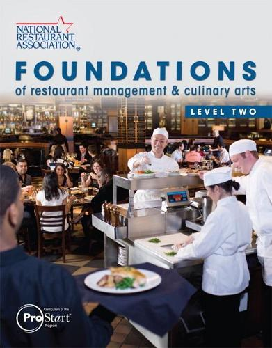 Foundations of Restaurant Management & Culinary Arts: Level 2 (Paperback)