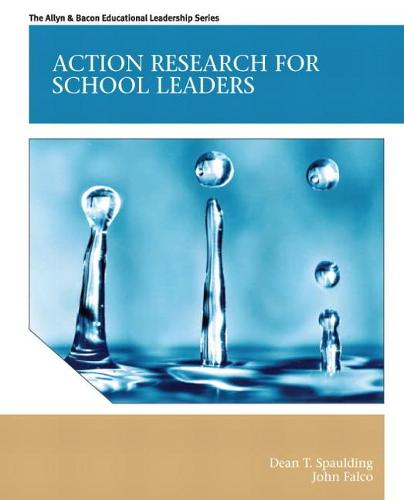 Action Research for School Leaders (Paperback)