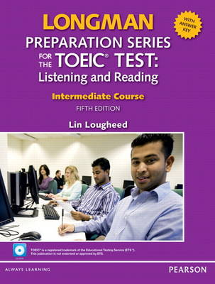 Longman Preparation Series for the TOEIC Test: Listening and Speaking Intermediate + CD-ROM with Audio and Answer Key (Paperback)