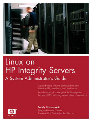 Linux on HP Integrity Servers: A System Administrator's Guide (Paperback)