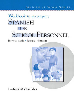 Workbook to accompany Spanish for School Personnel (Paperback)