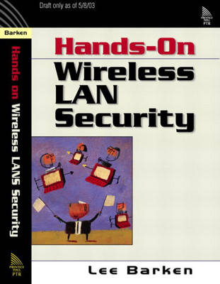 How Secure is Your Wireless Network? Safeguarding Your Wi-Fi LAN (Paperback)