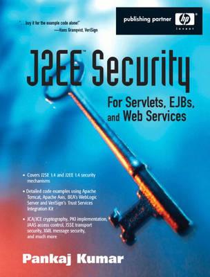 J2EE Security for Servlets, EJBs, and Web Services (Paperback)