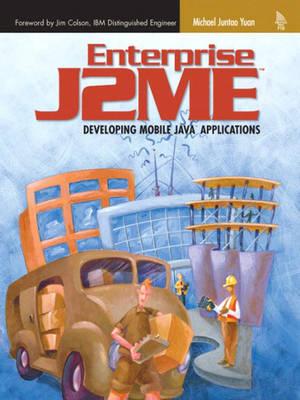 Enterprise J2ME: Developing Mobile Java Applications (Paperback)