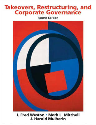 Takeovers, Restructuring, and Corporate Governance (Hardback)