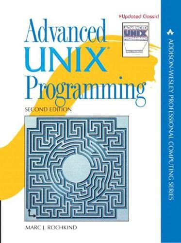Advanced UNIX Programming (Hardback)