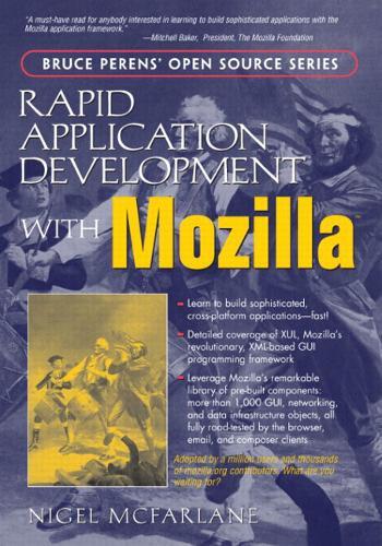 Rapid Application Development with Mozilla (Paperback)