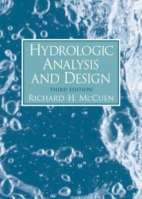 Hydrologic Analysis and Design (Hardback)