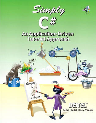 Simply C#: An Application-Driven (TM) Tutorial Approach (Paperback)