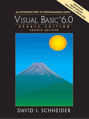 An Introduction to Programming with Visual Basic 6.0, Update Edition: United States Edition