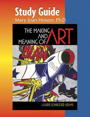 Study Guide for The Making and Meaning of Art (Paperback)