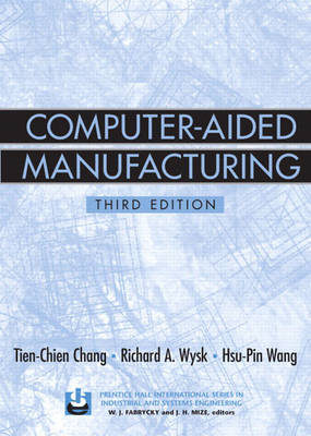 Computer-Aided Manufacturing (Hardback)