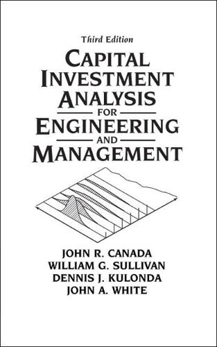 Capital Investment Analysis for Engineering and Management (Hardback)