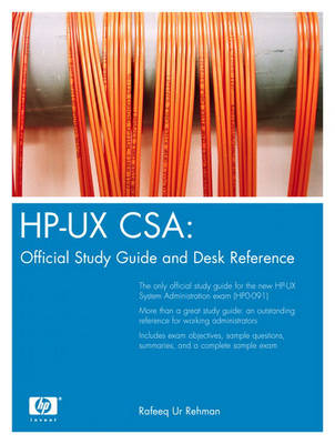 HP-UX CSA: Official Study Guide and Reference (Hardback)