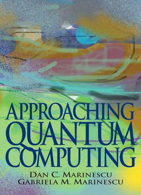 Approaching Quantum Computing (Hardback)