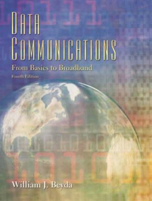 Data Communications: From Basics to Broadband (Paperback)