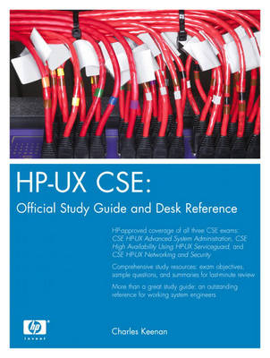 HP-UX CSE: Official Study Guide and Desk Reference (Hardback)