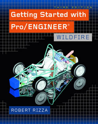 Getting Started with Pro/ENGINEER: Wildfire (Paperback)