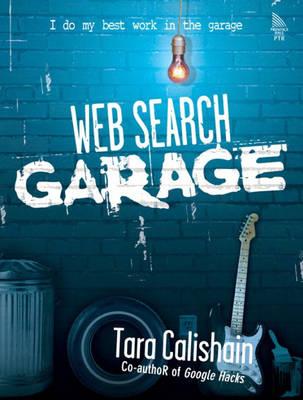 Web Search Garage (Paperback)